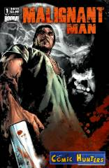 Malignant Man (Cover A)