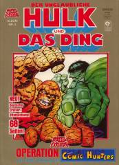 Hulk & das Ding: Operation Galactica