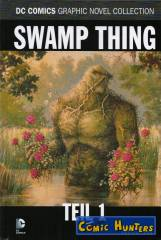 Swamp Thing, Teil 1
