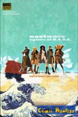 Nextwave: Agents Of H.A.T.E. Vol. 1: This is what they want HC