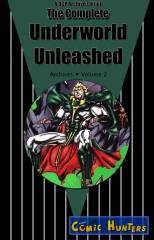 The Complete Underworld Unleashed