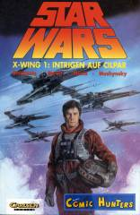 X-Wing (1) - Intrigen auf Cilpar