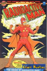 The Origin of Radioactive Man (Glow-In-The-Dark Variant Cover-Edition)