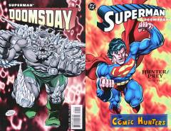 Superman/Doomsday: Hunter/Prey - Book One
