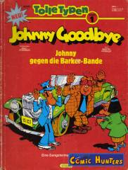 Johnny Goodbye: Johnny gegen die Barker-Bande