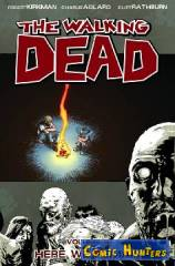 The Walking Dead Vol. 9 Here We Remain