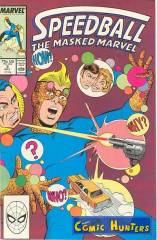 Speedball - The masked Marvel