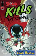 Spawn Kills Everyone! (Cover B - JJ Kirby Variant)