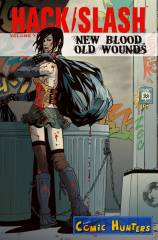 Hack/Slash: Old Blood New Wounds